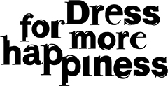 Dress for more Happiness