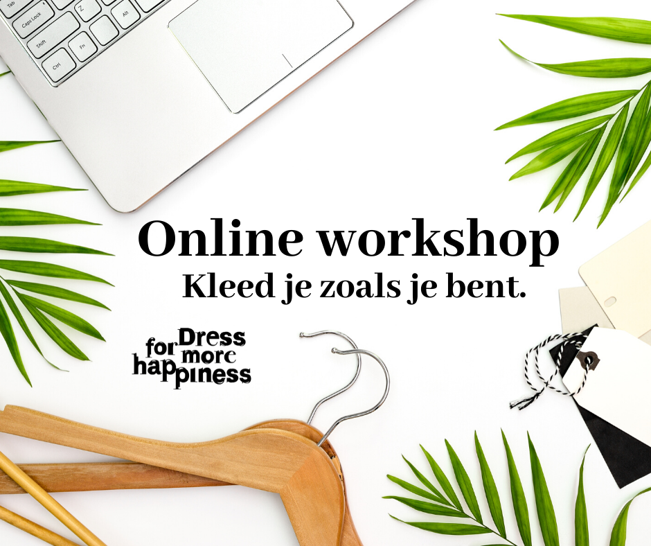 Online workshop: Kleed je zoals je bent (11 juni)